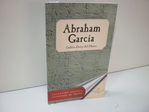 ABRAHAM GARCIA: HISTORIA DE UN PATRIARCA ESPANOL