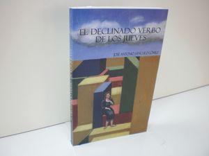 EL DECLINADO VERBO DE LOS JUEVES