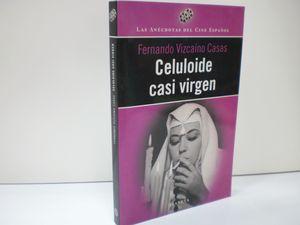 CELULOIDE CASI VIRGEN