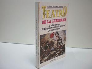 TEATRO DE LA LIBERTAD