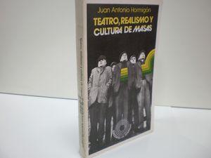 TEATRO, REALISMO Y CULTURA DE MASAS
