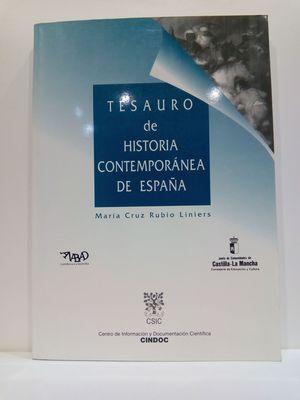 TESAURO DE HISTORIA CONTEMPORANEA DE ESPAÑA
