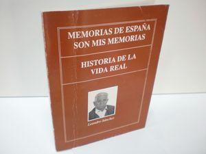 MEMORIAS DE ESPAÑA SON MIS MEMORIAS