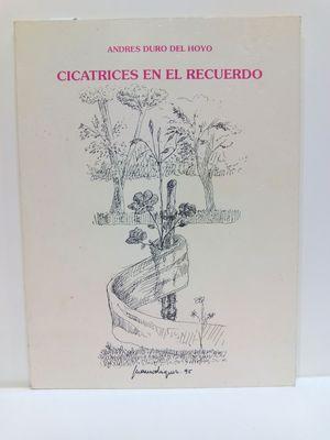CICATRICES EN EL RECUERDO