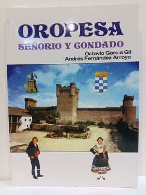 OROPESA SEÑORIO Y CONDADO