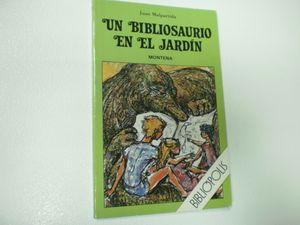 UN BIBLIOSAURIO EN EL JARDÍN