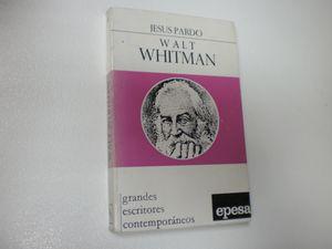 WALT WHITMAN: (EL HOMBRE Y LA OBRA)