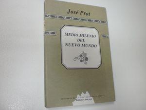 MEDIO MILENIO DEL NUEVO MUNDO