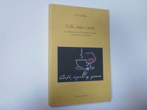CAFÉ, COPA Y PURO LA HISTORIA DE LA CUADRILLA TAL COMO NOSOTROS LA RECORDAMOS