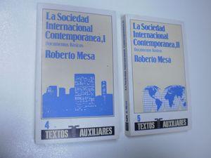 LA SOCIEDAD INTERNACIONAL CONTEMPORANEA: DOCUMENTOS BASICOS