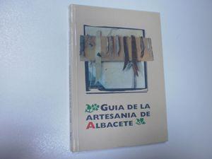 GUÍA DE LA ARTESANÍA DE ALBACETE