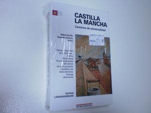 CASTILLA-LA MANCHA CAMINOS DE UNIVERSALIDAD