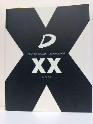 XX AÑOS DEL CENTRO DRAMÁTICO NACIONAL
