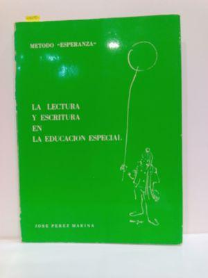 LA LECTURA Y ESCRITURA EN LA EDUCACION ESPECIAL
