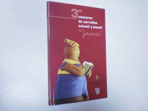 3ER (TERCER) CONCURSO DE NARRATIVA INFANTIL Y JUVENIL