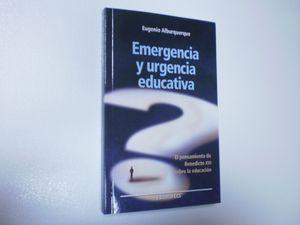 EMERGENCIA Y URGENCIA EDUCATIVA. EL PENSAMIENTO DE BENEDICTO XVI SOBRE LA EDUCACIÓN