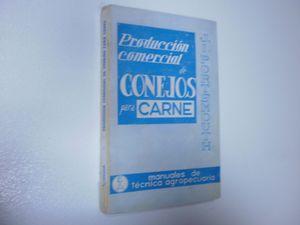 PRODUCCION COMERCIAL DE CONEJOS PARA CARNE