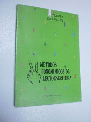 MÉTODOS FONOMÍMICOS DE LECTOESCRITURA