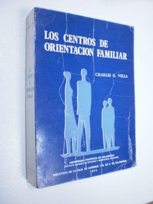 LOS CENTROS DE ORIENTACIÓN FAMILIAR