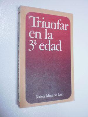 TRIUNFAR EN LA TERCERA EDAD