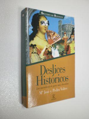 DESLICES HISTORICOS: LAS METEDURAS DE PATA MAS DIVERTIDAS