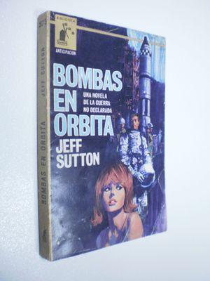 BOMBAS EN ÓRBITA
