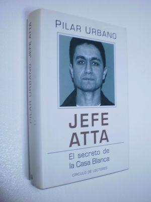 JEFE ATTA. EL SECRETO DE LA CASA BLANCA