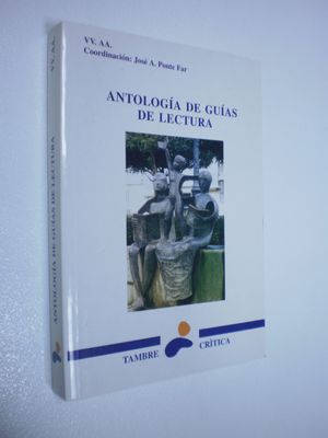 ANTOLOGIA DE GUIAS DE LECTURAS