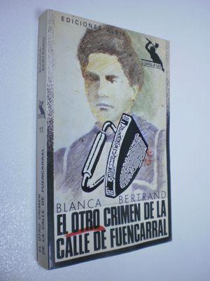 EL OTRO CRIMEN DE LA CALLE DE FUENCARRAL