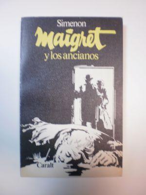 MAIGRET Y LOS ANCIANOS