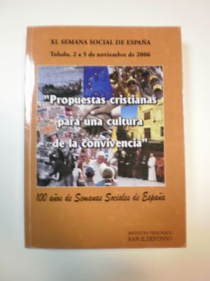 PROPUESTAS CRISTIANAS PARA UNA CULTURA DE LA CONVIVENCIA