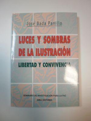 LUCES Y SOMBRAS DE LA ILUSTRACIÓN : LIBERTAD Y CONVIVENCIA