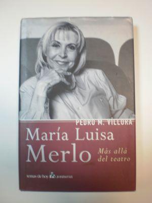 MARIA LUISA MERLO: MAS ALLA DEL TEATRO