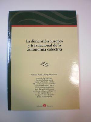 LA DIMENSION EUROPEA Y TRASNACIONAL DE LA AUTONOMIA COLECTIVA