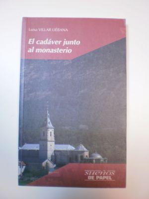 EL CADÁVER JUNTO AL MONASTERIO