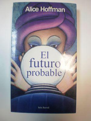 EL FUTURO PROBABLE