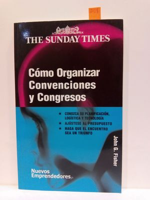 COMO ORGANIZAR CONVENCIONES Y CONGRESOS/ HOW TO RUN A SUCCESSFUL CONFERENCE