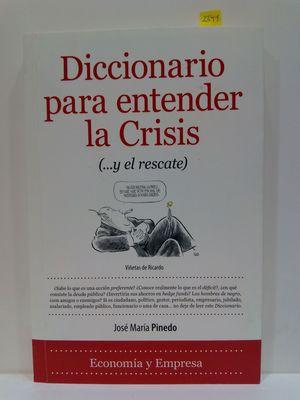 DICCIONARIO PARA ENTENDER LA CRISIS (...Y EL RESCATE)