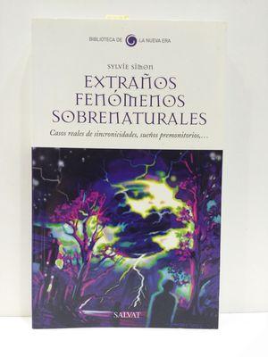 EXTRAÑOS FENÓMENOS SOBRENATURALES. CASOS REALES DE SINCRONICIDADES, SUEÑOS PREMONITORIOS...