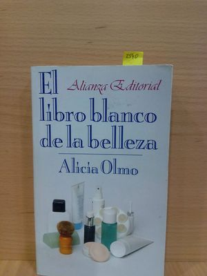 EL LIBRO BLANCO DE LA BELLEZA/ THE WHITE BOOK OF BEAUTY
