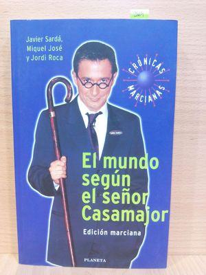 EL MUNDO SEGÚN EL SEÑOR CASAMAJOR
