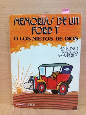 MEMORIAS DE UN FORD T: O, LOS NIETOS DE DIOS