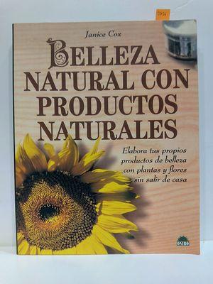BELLEZA NATURAL CON PRODUCTOS NATURALES