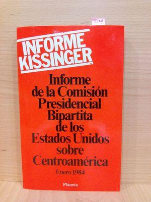 INFORME DE LA COMISION PRESIDENCIAL BIPARTITA DE LOS EEUU SOBRE CENTROAMÉRICA (INFORME KISSINGER)