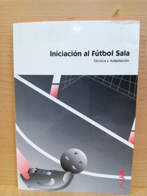 INICIACIÓN AL FÚTBOL SALA