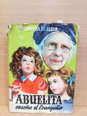 ABUELITA ENSEÑA EL EVANGELIO.