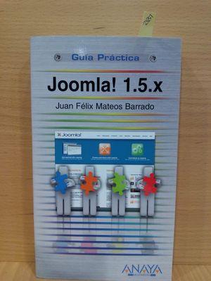 JOOMLA! 1.5.X: GUIA PRACTICA / PRACTICAL GUIDE
