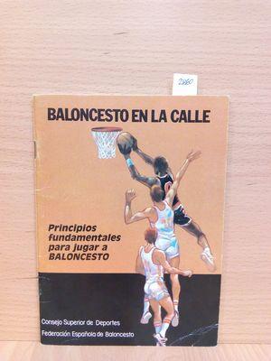 BALONCESTO EN LA CALLE. PRINCIPIOS FUNDAMENTALES PARA JUGAR A BALONCESTO