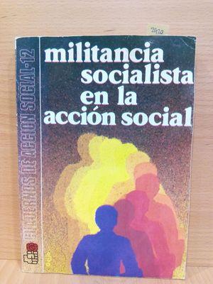 MILITANCIA SOCIALISTA EN LA ACCIÓN SOCIAL
