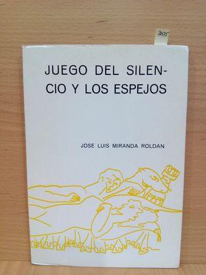 JUEGO DEL SILENCIO Y LOS ESPEJOS